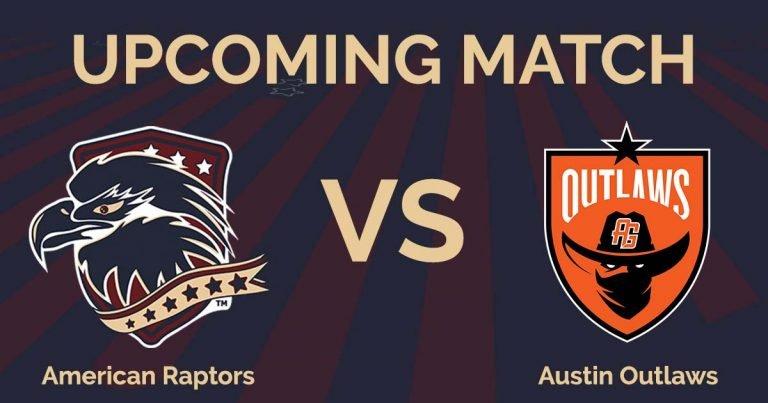 American Raptors vs. Austin Outlaws